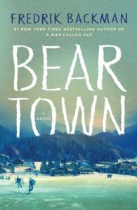 Beartown by Frederik Backman