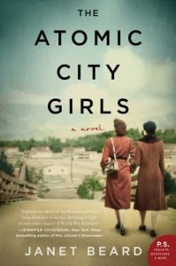The Atomic City Girls by Janet Beard