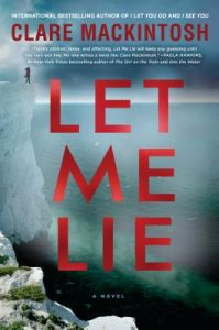 Let Me Lie by Claire Mackintosh