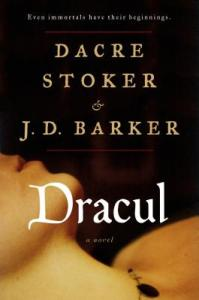Dracul by Dacre Stoker and J. D. Barker
