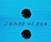 'Shape of You' – Ed Sheeran – Track Of The Day