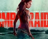 Tomb Raider Movie Gets Its First Trailer