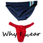 Why I wear bikinis and thongs