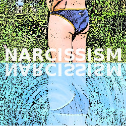 Underwear (Swimwear) Narcissism