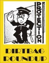 Dirtbag Roundup