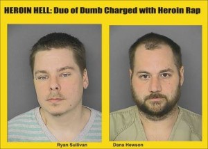 Duo of Dumb charged with Heroin rap