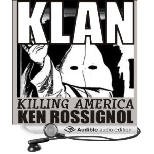 KLAN: Killing America now available as eBook, paperback and audio book. Click to hear free five minute sample