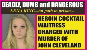 Lena King charged with murder for Heroin cocktail serving
