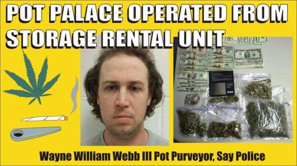 William Wayne Webb III Pot Business Busted