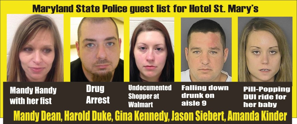 Hotel St Marys Guest List for Maryland State Police