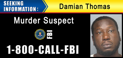 Damian Thomas wanted by the FBI for murder