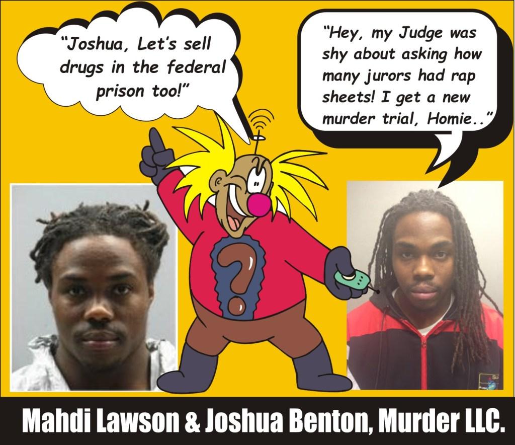 Lawson and Benton Murder Inc