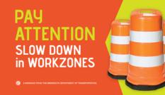 Slow down in work zones