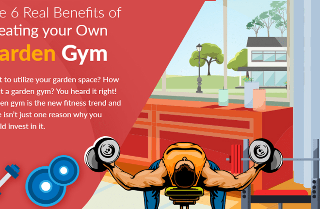The 6 Real Benefits of Creating your Own Garden Gym - Cover Image