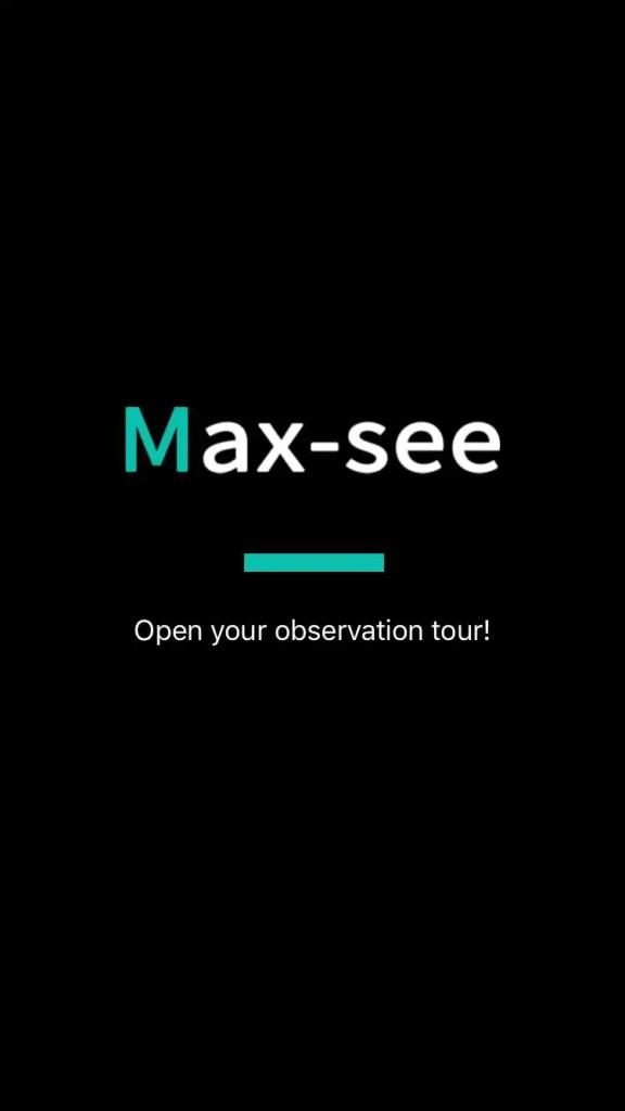 Max See App