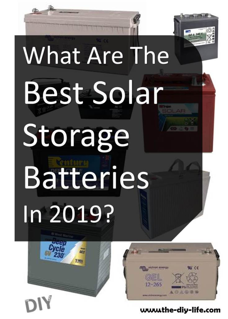 What Are The Best Solar Storage Batteries In 2019?