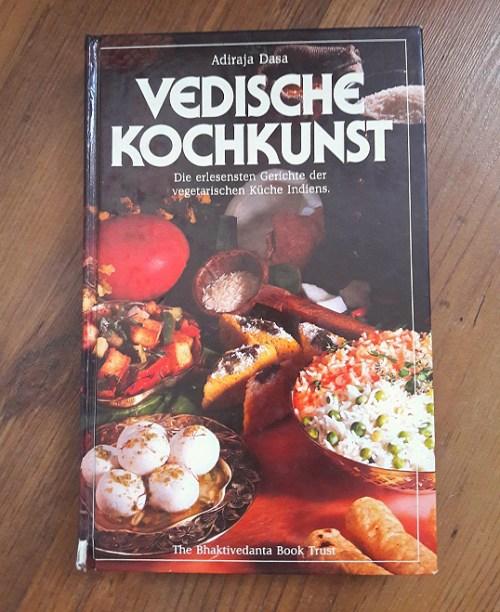 Traditionell vedische Rezepte - ein Unikum unter vegtarischen und veganen Kochbücher