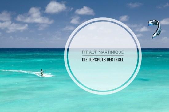 Martinique ist icht nur ein Traum für Kitesurfer