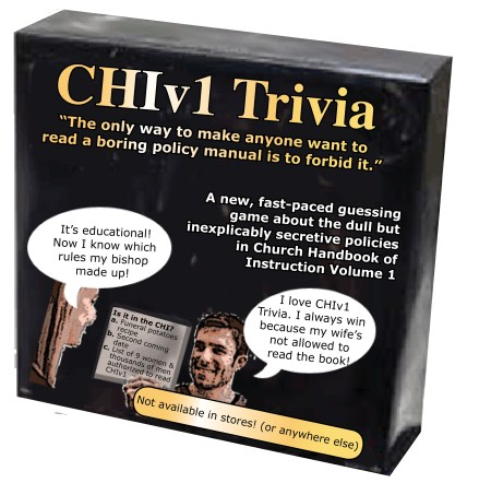 "CHIv1 Trivia ""The only way to make anyone want to read a boring policy manual is to forbid it."""