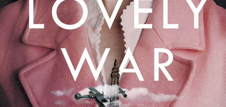 Lovely War book cover: girl in pink coat holding a miniature Eiffel Tower with an aeroplane flying by it