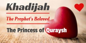 Khadijah An Example for a Righteous Woman Serving Islam