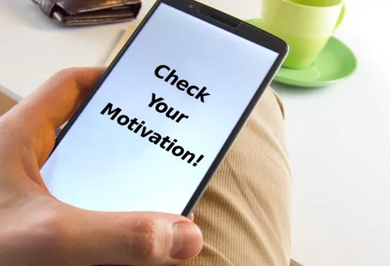 Time For A Motivation Check!