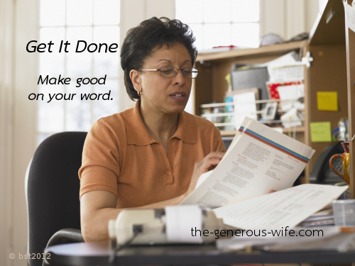 Get It Done - Make good on your word.