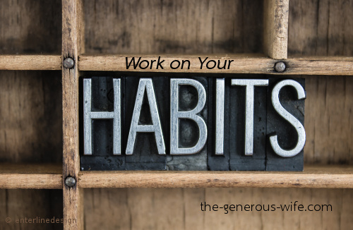 Work on Your Habits - The goal will take care of itself.