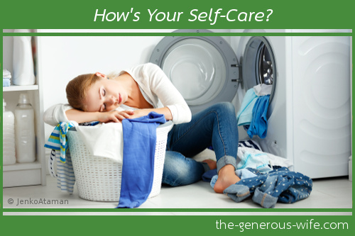 How's Your Self-Care? ♥ Make time for those things that refresh you.