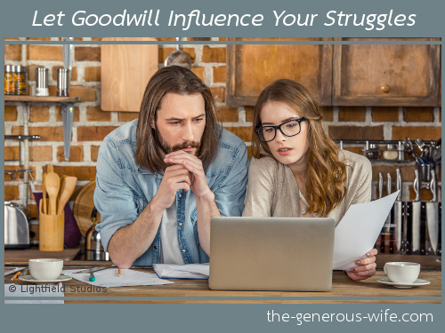 Let Goodwill Influence Your Struggles