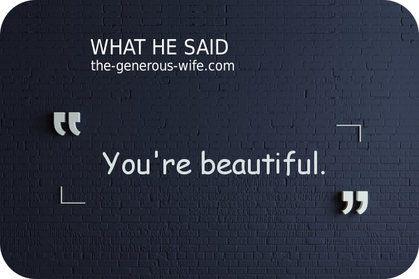 """""""You're beautiful."""" quote"""