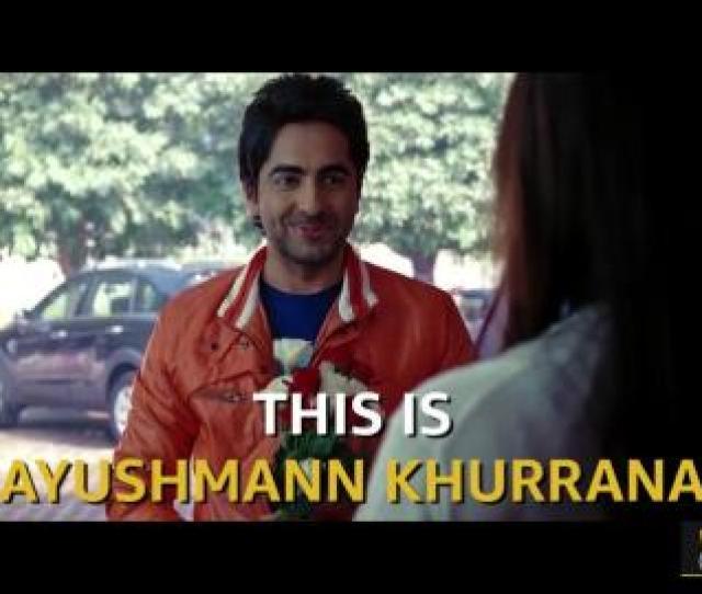 0310 Ayushmann Khurranas Roles Before Badhaai Ho Imdb No Small Parts