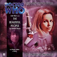 The Companion Chronicles - The Beautiful People