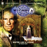 Review: Sapphire and Steel - Water Like A Stone