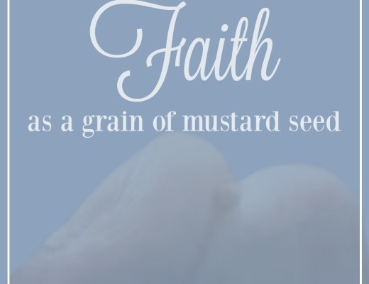 Faith as a grain of mustard seed