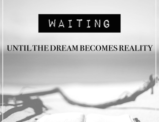 waiting dream becomes reality