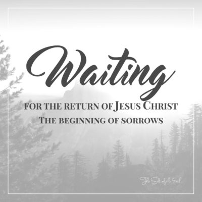 The beginning of sorrows