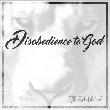 disobedience to God
