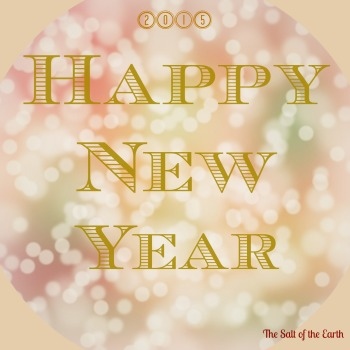 happy new year 2015, year of breakthrough, the salt of the earth