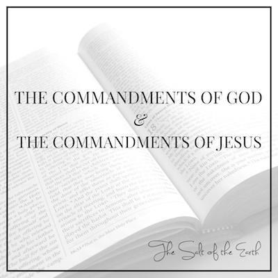 Commandments of God and commandments of Jesus