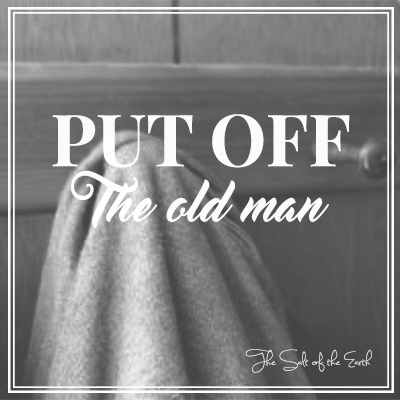 Put off the old man