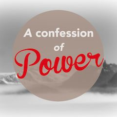 confession of power