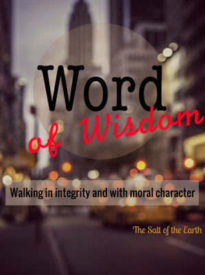 walking in integrity and with moral character
