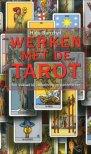Werken met de Tarot - Een leidraad bij zelfbeleving en partnerkeuze