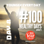 100 Healthy Days™ Week 2- Discovering Youthful Energy at Any Age