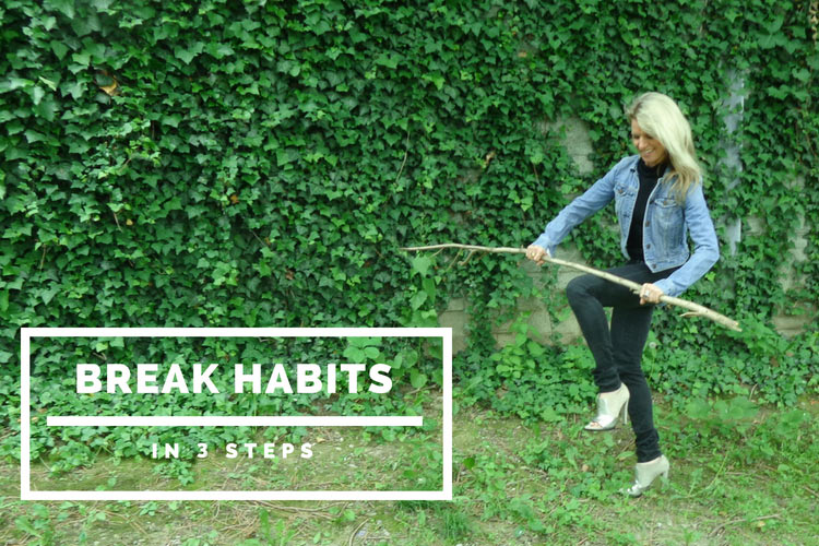 You need to break habits - the10principles