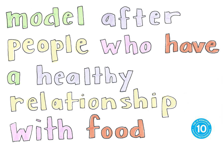 eating white bread - Model after people who have a healthy relationship with food