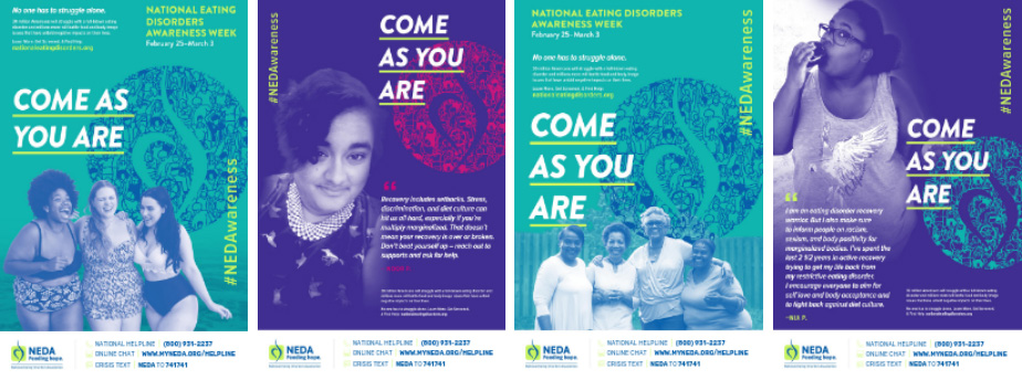 National Eating Disorders Association (NEDA) - Come As You Are Week - Posters