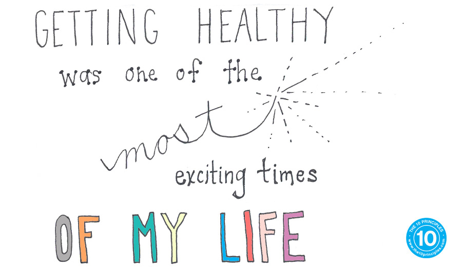 Getting healthy was one of the most exciting times of my life