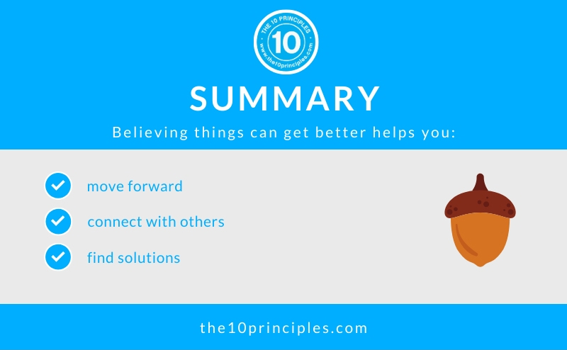 Believing things can get better will change your life - summary